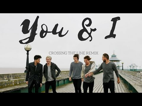 You & I - One Direction(Remix)