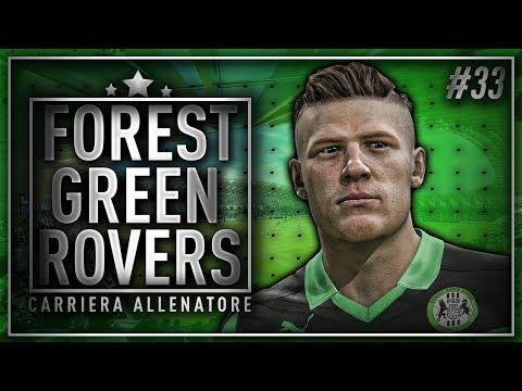 FIFA 18 - CARRIERA ALLENATORE FOREST GREEN ROVERS #33 - UN INCUBO!