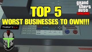 GTA Online: TOP 5 Worst Businesses To Own