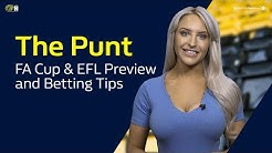 Ep.28 The Punt - FA Cup and EFL Betting Tips and Previews | William Hill Football