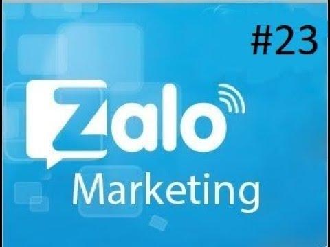 Zalo Marketing #23 | Công cụ hỗ trợ quảng cáo Zalo