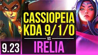 CASSIOPEIA vs IRELIA (MID) | 5 early solo kills, Rank 12 Cassiopeia | Korea Grandmaster | v9.23