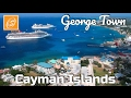 Port of George Town Walking Tour, Cayman Islands