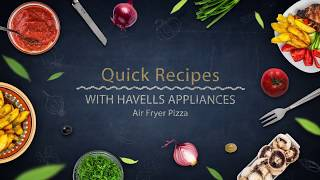 HavellsAir Fryer  Pizza Recipe