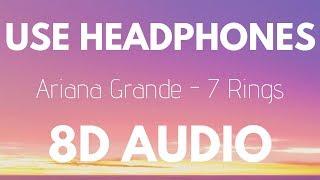 Ariana Grande - 7 Rings (8D AUDIO)