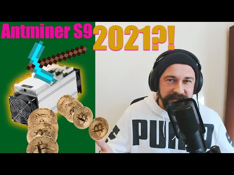 Antminer S9 Still Profitable In 2021?!