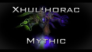 [Mythic] Last Line of Defence vs Xhul'horac (Multi POV)