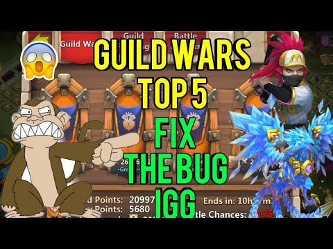 Guild Wars | Top 5 | IGG Fix The Damn Bug | Castle Clash
