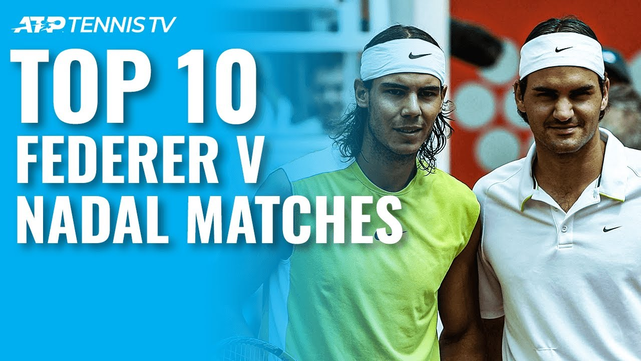 Top 10 Federer vs Nadal ATP Matches!