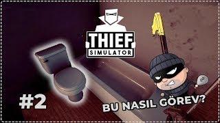 TUVALET KIRMA GÖREVİ? - Thief Simulator #2