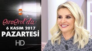 Esra Erol'da 6 Kasım 2017 Pazartesi - 476. Bölüm