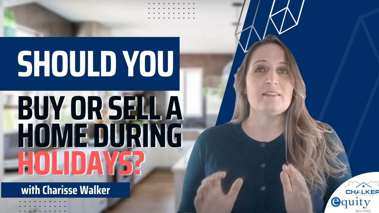 Holidays are Coming, Should You Wait To Buy or Sell A Home