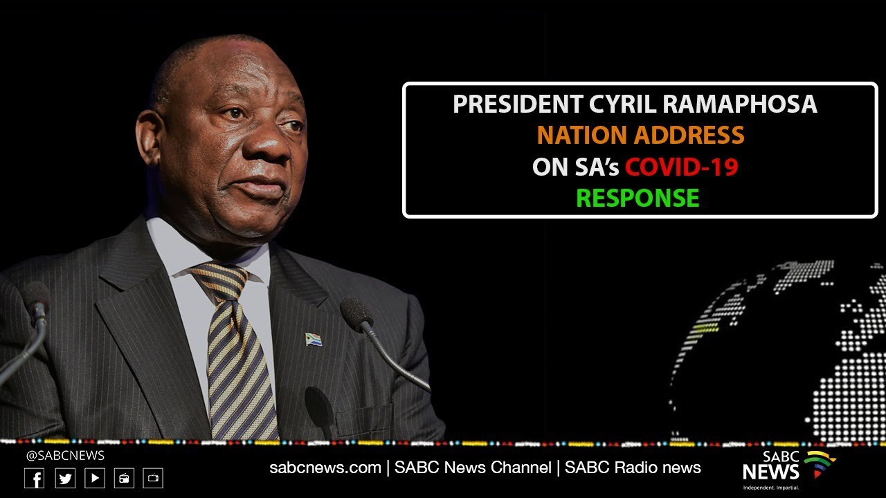 President Cyril Ramaphosa Addresses The Nation On Government S Response To Covid 19 Pandemic Youtube