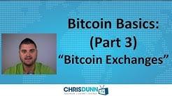 "Bitcoin Basics (Part 3) - ""Exchanges"""