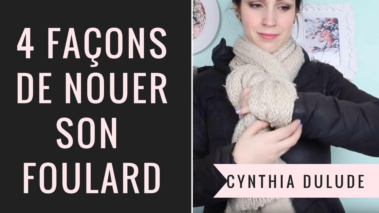 CYNTHIA DULUDE - 4 façons de nouer son foulard (tutoriel)   4 ways ... d35110c6bab