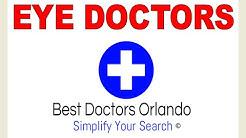 Eye doctors Orlando fl | Eye doctor Orlando fl | Orlando Eye doctors | Orlando Eye doctors near me