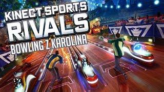 #1 Zagrajmy w Kinect Sport Rivals - Kręgle z Karoliną / Bowling - Gameplay PL - Xbox One