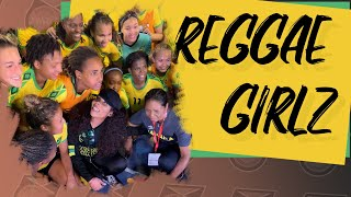 The Reggae Girlz: Jamaica's Road to the Women's World Cup