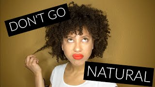 Why You Should NOT Go Natural