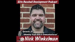 CSP Elite Baseball Development Podcast: Enhancing Coach-Athlete Communication with Nick Winkelman