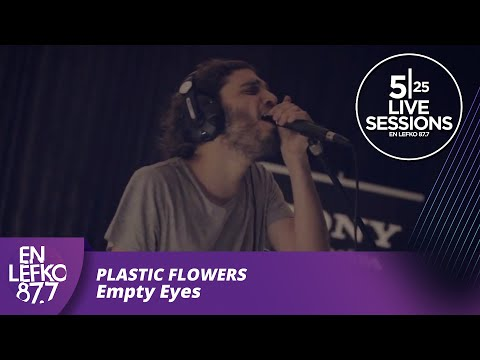 5|25 Live Sessions - Plastic Flowers - Empty Eyes