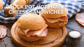 Crock Pot Hot Ham Cheese Sandwiches YouTube Videos