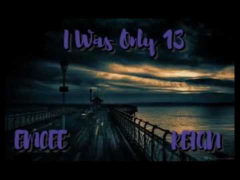 Rap - I Was Only 13 (Official