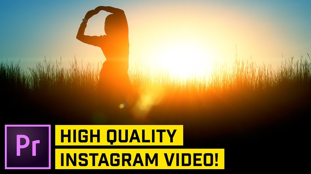 How to Export Videos for Instagram (Posts   Stories) - YouTube 44ce16f05