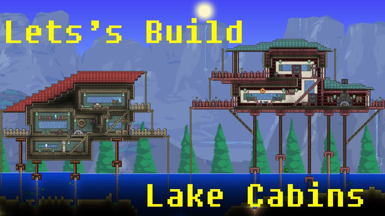 Let S Build Terraria 16 Lake Cabins Youtube