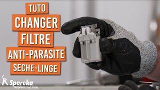 Comment changer le filtre anti parasite d'un seche linge