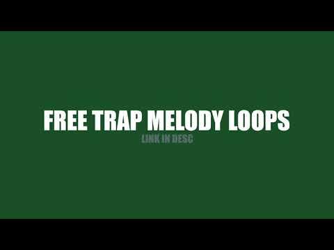 Trap Melody Loop Pack FREE DOWNLOAD (30+ Loops!!!)