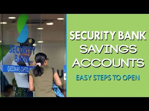 Security Bank Savings Accounts L Easy Steps To Open A Savings Account