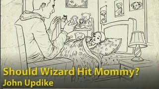 Should Wizard Hit Mommy? - An Overview And About The Author - CBSE CLASS 12