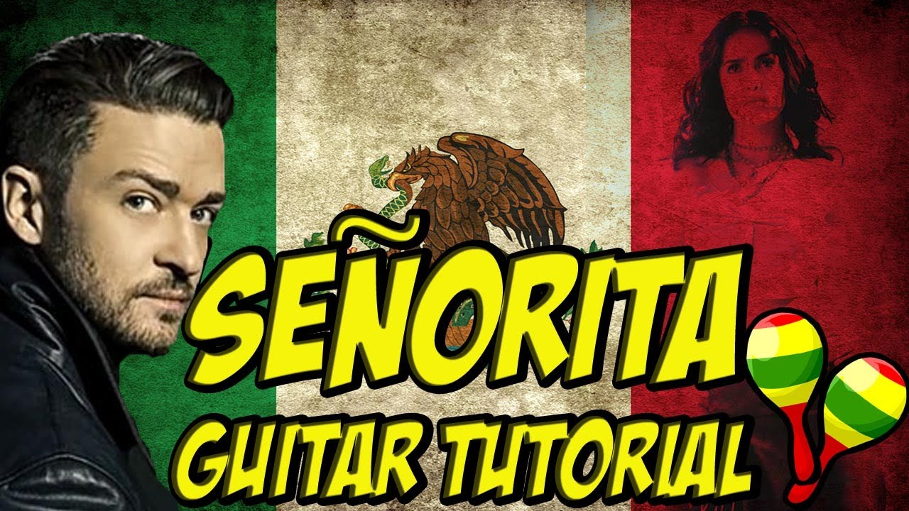 Seorita Guitar Tutorial Justin Timberlake Youtube
