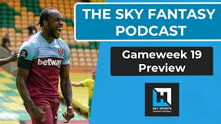 Sky Fantasy Podcast | Gameweek 19 Preview | Fantasy Football Hub | Sky Fantasy Tips 20/21