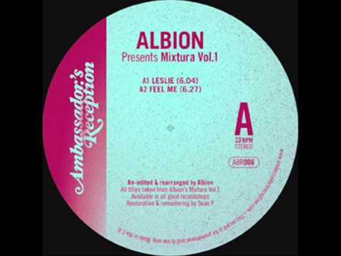 ALBION presents Mixtura Vol  1   Feel Me