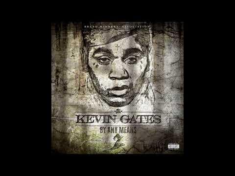 Kevin Gates - Fucking Right