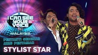 Penyanyi Sebenar Atau Penyamar - Stylist Star | #ICSYVMY