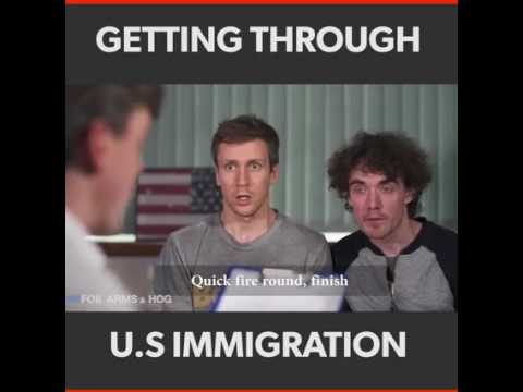 Very funny: How to get through US immigration. Hilarious :)