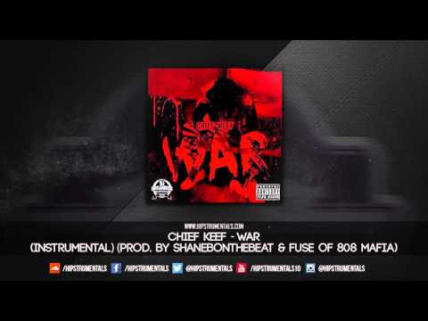 Chief Keef - War [Instrumental] (Prod. By ShaneBOnTheBeat & Fuse of 808 Mafia) + DL