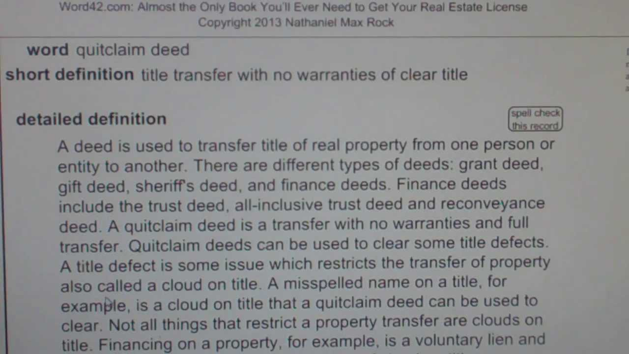 quitclaim deed CA Real Estate License Exam Top Pass Words