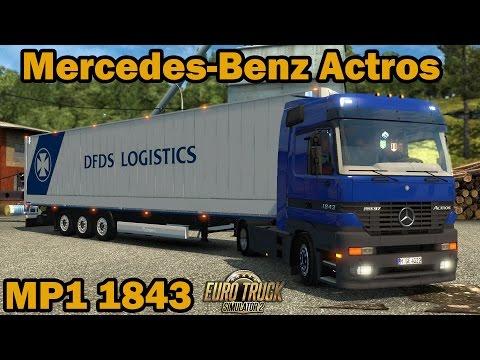 ETS 2 - Mercedes-Benz Actros MP1 1843