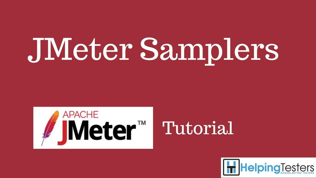JMeter Samplers - JMeter Tutorial 6 - YouTube