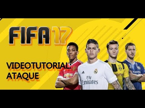 Guía FIFA 17 - Tutorial ATAQUE