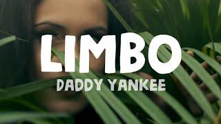 Daddy Yankee - Limbo (Lyrics)