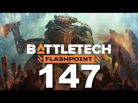 BattleTech   Flashpoint   Episode 147  