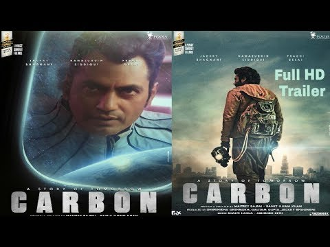 Carbon Movie Official Trailer || 2017 Full HD | Nawazzudin Siddiqui I Prachi D Desai