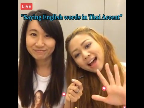 Thai Lesson: Saying English words in Thai accent