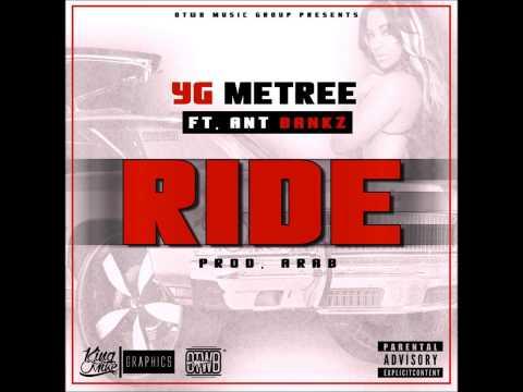 Ride   YG Metree Ft AntBankz