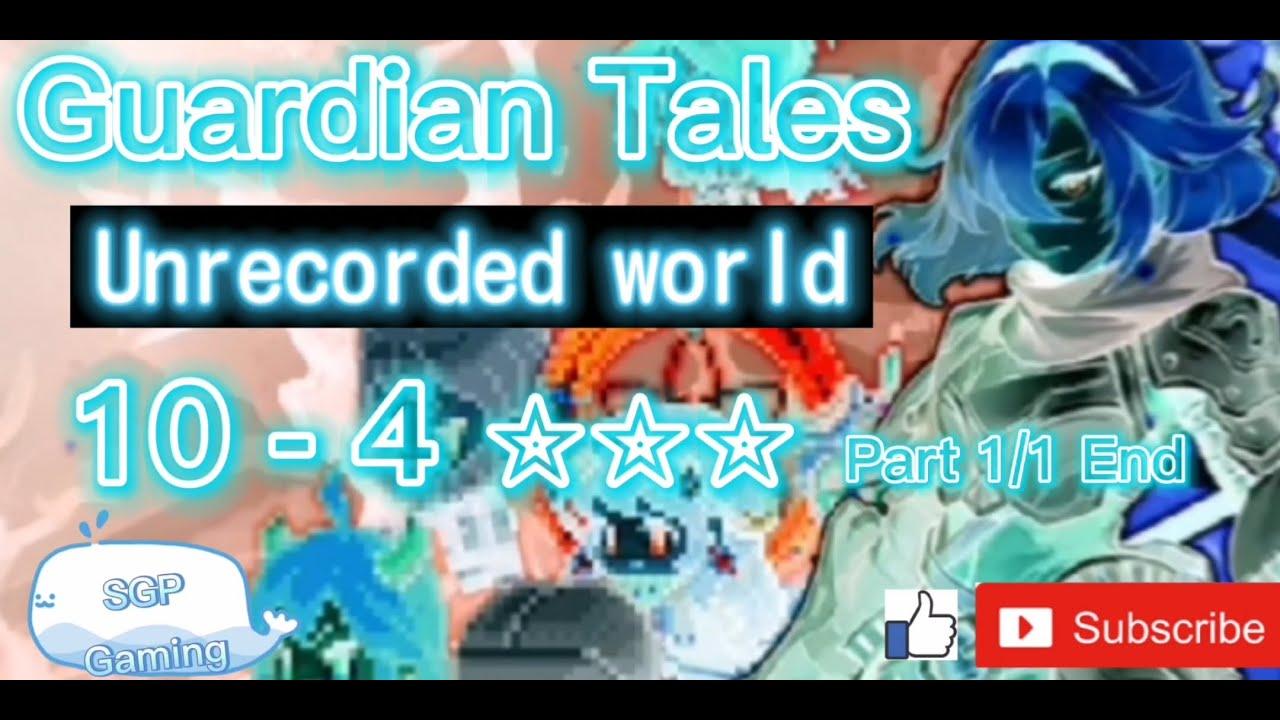 Guardian Tales - World 10-4 - Unrecorded world